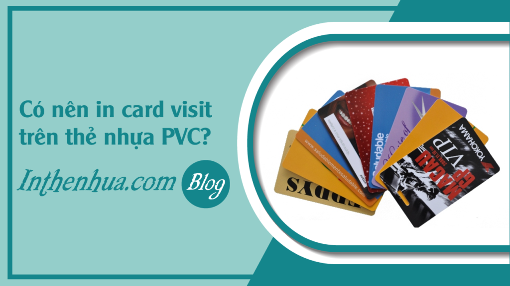 faq-co-nen-in-card-visit-tren the-nhua-pvc