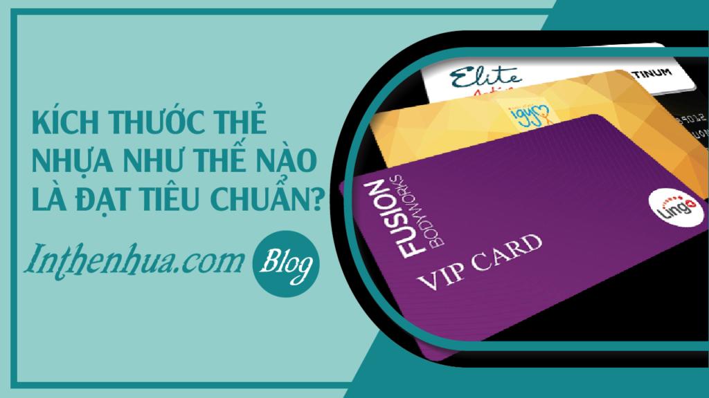 faq-kich-thuoc-the-nhua-nhu-the-nao-la-hop-chuan